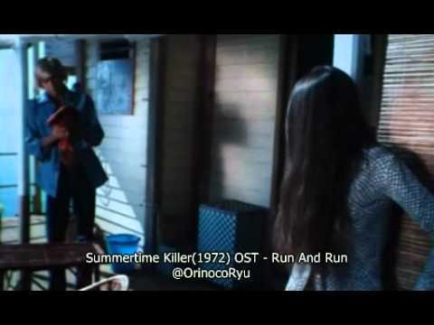 Summertime Killer(1972) OST -  Run And Run