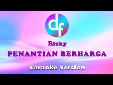 Rizky - Penantian Berharga (Karaoke/Lirik/Instrumental)