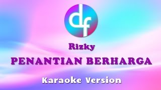 Download lagu Rizky Penantian Berharga MP3