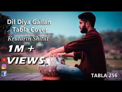 Dil Diyan Gallan | Tiger Zinda Hai | Krutarth  Shitut |Tabla Cover |