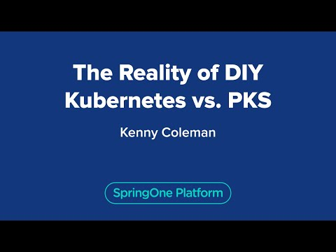 The Reality of DIY Kubernetes vs. PKS