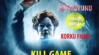 Ölüm Oyunu - Kill Game 2015   Türkçe Dublaj Yabancı Film   Korku, Gerilim Filmi
