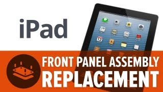 How To: Replace the Front Panel Assembly on an iPad (3rd Gen)
