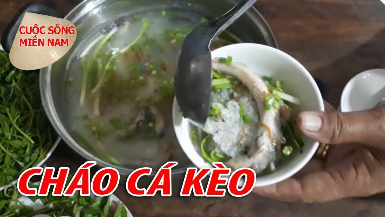 CHÁO CÁ KÈO QUÁ NGON | VietNam Travel - Food
