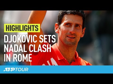 Djokovic, Nadal Set Clash In Rome 2019 Final | HIGHLIGHTS | ATP