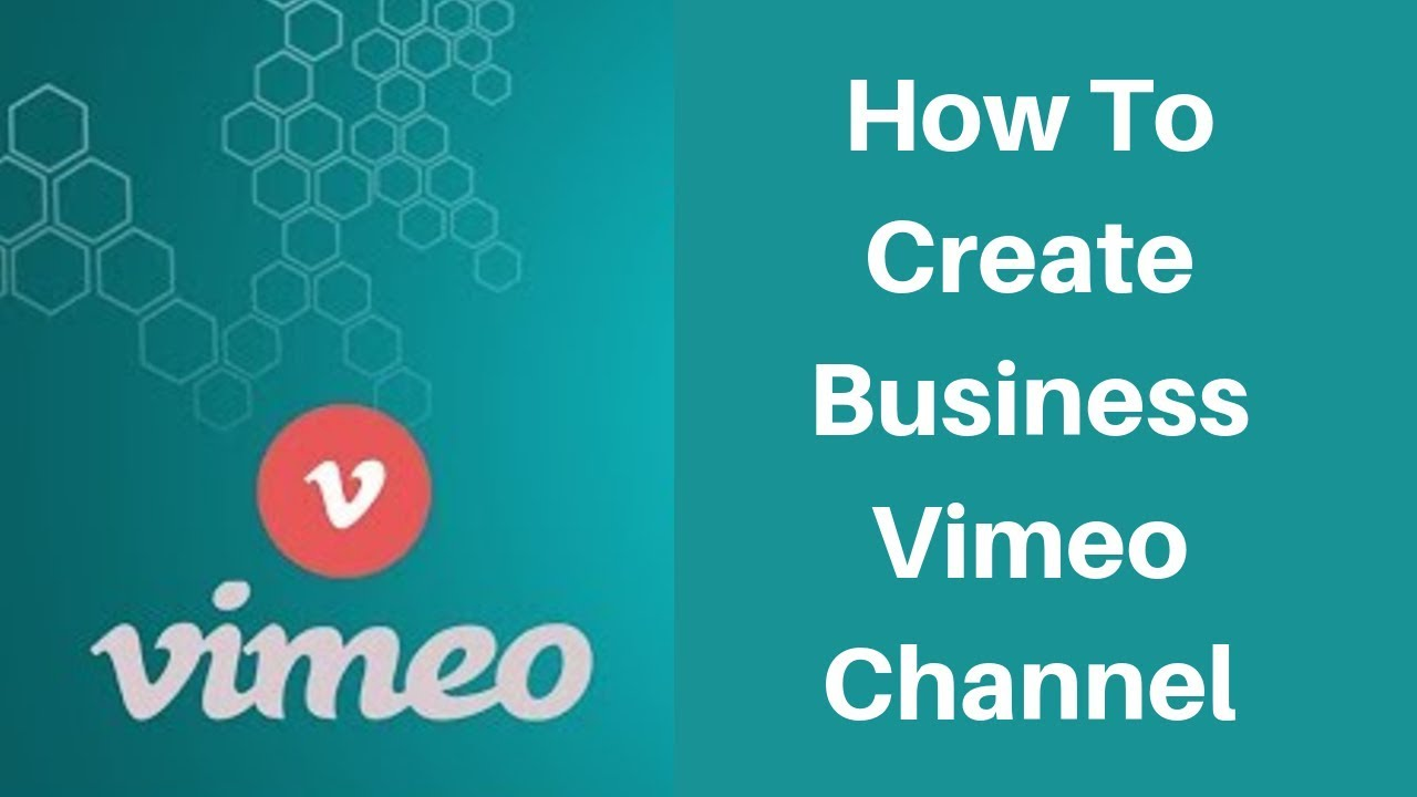 How to create business vimeo channel