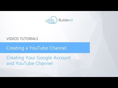 Creating a YouTube Channel  Creating Your Google Account and YouTube Channel