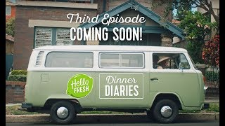Dinner Diaries – Episode 3 coming soon!
