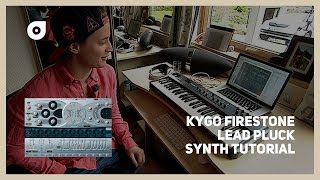 """How to make a Kygo """"Firestone"""" pluck synth"""
