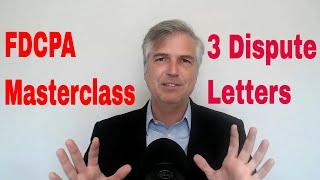FDCPA Masterclass on dispute letters