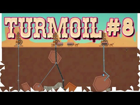 Find Me Some OIL! | Let's Play Turmoil #8