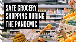 Top 10 Tips for Safe Grocery Shopping