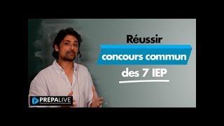 Réussir le concours commun des 7 IEP