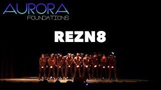 REZN8   AURORA: Foundations Choreography Spring 2017 Exhibition