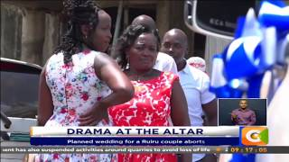 Planned wedding for a Ruiru couple aborts