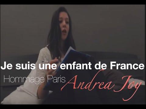 Andréa Joy - Hommage Paris, je suis une enfant de France
