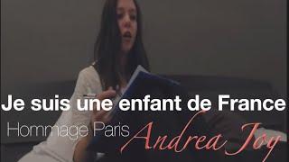 Andréa Joy - Hommage : Je suis une enfant de France