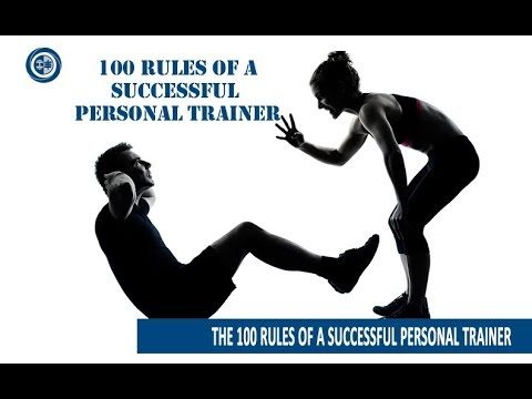 100 Rules of a successful personal trainer (Subscribe to this channel!)