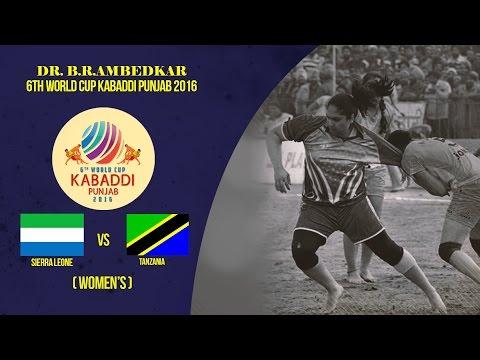 Sierra Leone Vs Tanzania Women's | Dr. B. R. Ambedkar 6th World Cup Kabaddi Punjab 2016