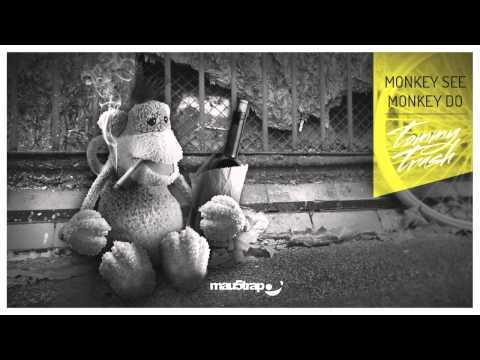 Tommy Trash - Monkey See Monkey Do (Tom Staar Remix)