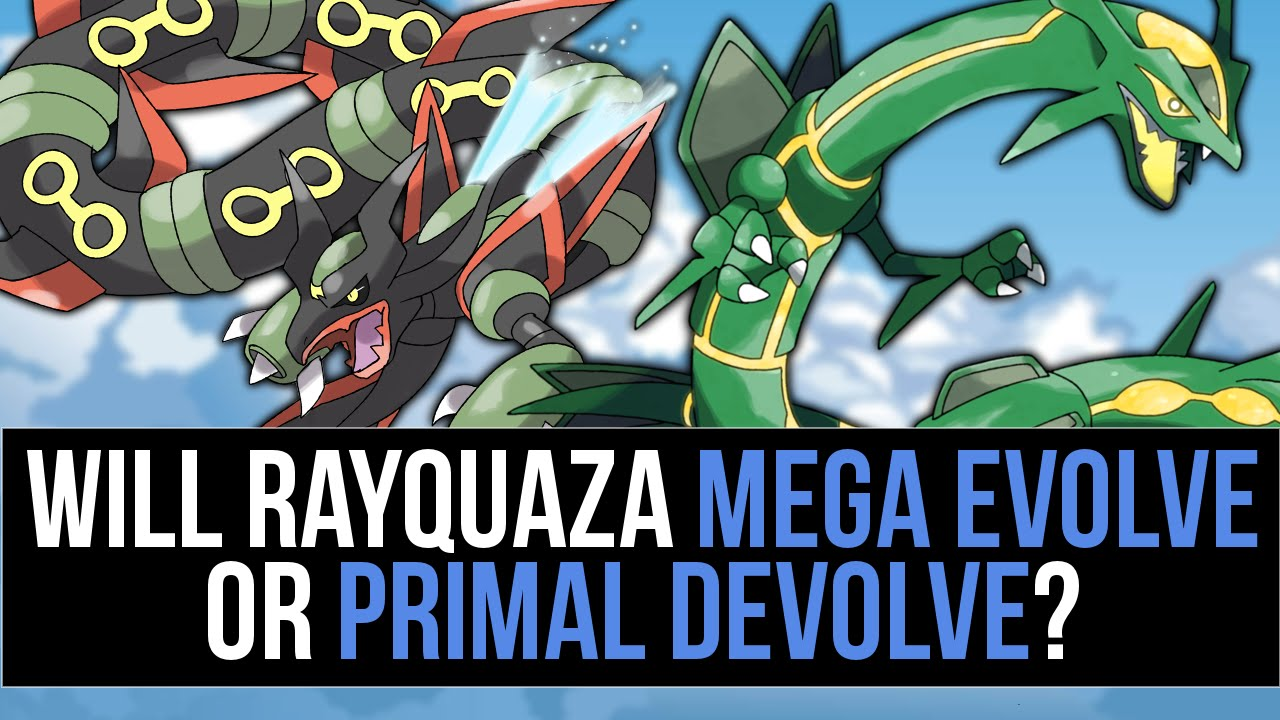 will rayquaza receive a primal form or a mega form