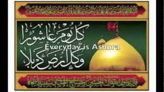 Everyday is Ashura and Every Land is Karbala By: the Fatimiyya Brothers (English Nawha)