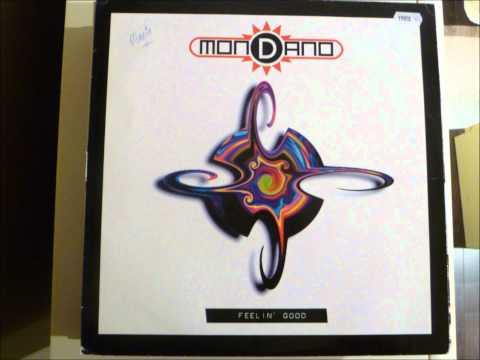 Mondano - Feelin' Good