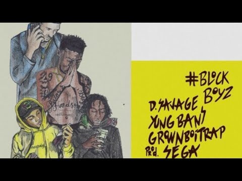 D Savage ft Yung Bans GrownBoiTrap - Motherless Child [Prod by Sega & Jaysplash]