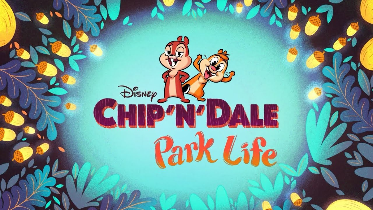 Download Chip N Dale Park Life Intro
