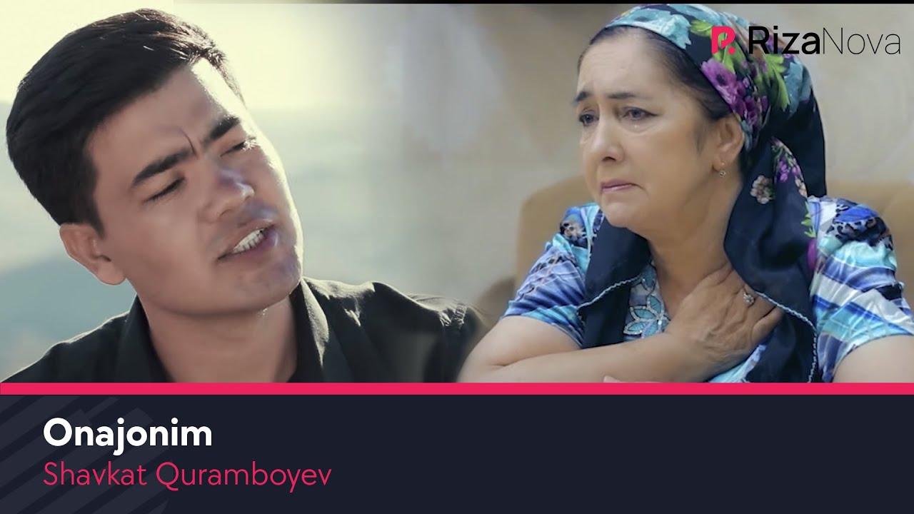 Shavkat Quramboyev - Onajonim | Шавкат Курамбоев - Онажоним