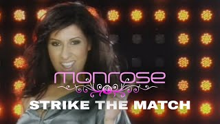Monrose - Strike The Match (Official Video)