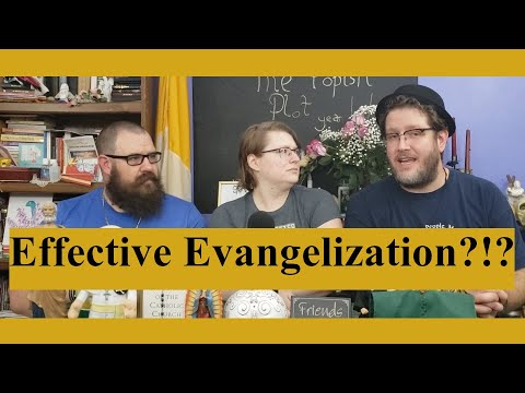 Effective Evangelization