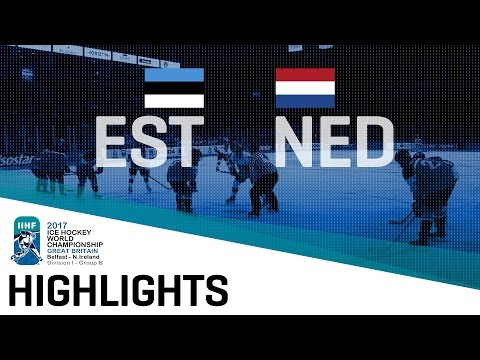 Estonia - Netherlands | Highlights | 2017 IIHF Ice Hockey World Championship Division I Group B