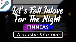 FINNEAS - Let's Fall In Love For The Night - Karaoke Instrumental (Acoustic)