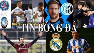 TIN BÓNG ĐÁ - CHUYỂN NHƯỢNG 2020 - 13/08 : PSG thắng Atalanta,Messi đến Inter,Ibrahimovic gia hạn