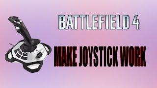 How get your joystick to work in Battlefield 4