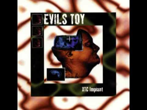 Evil's Toy - Organics