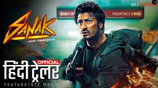 SANAK (सनक) Official Trailer 2021 | Vidyut Jammwal | Rukmini Maitra