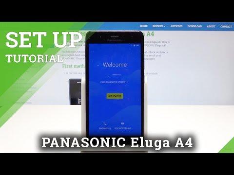 How to Set Up PANASONIC Eluga A4 - Configuration Process