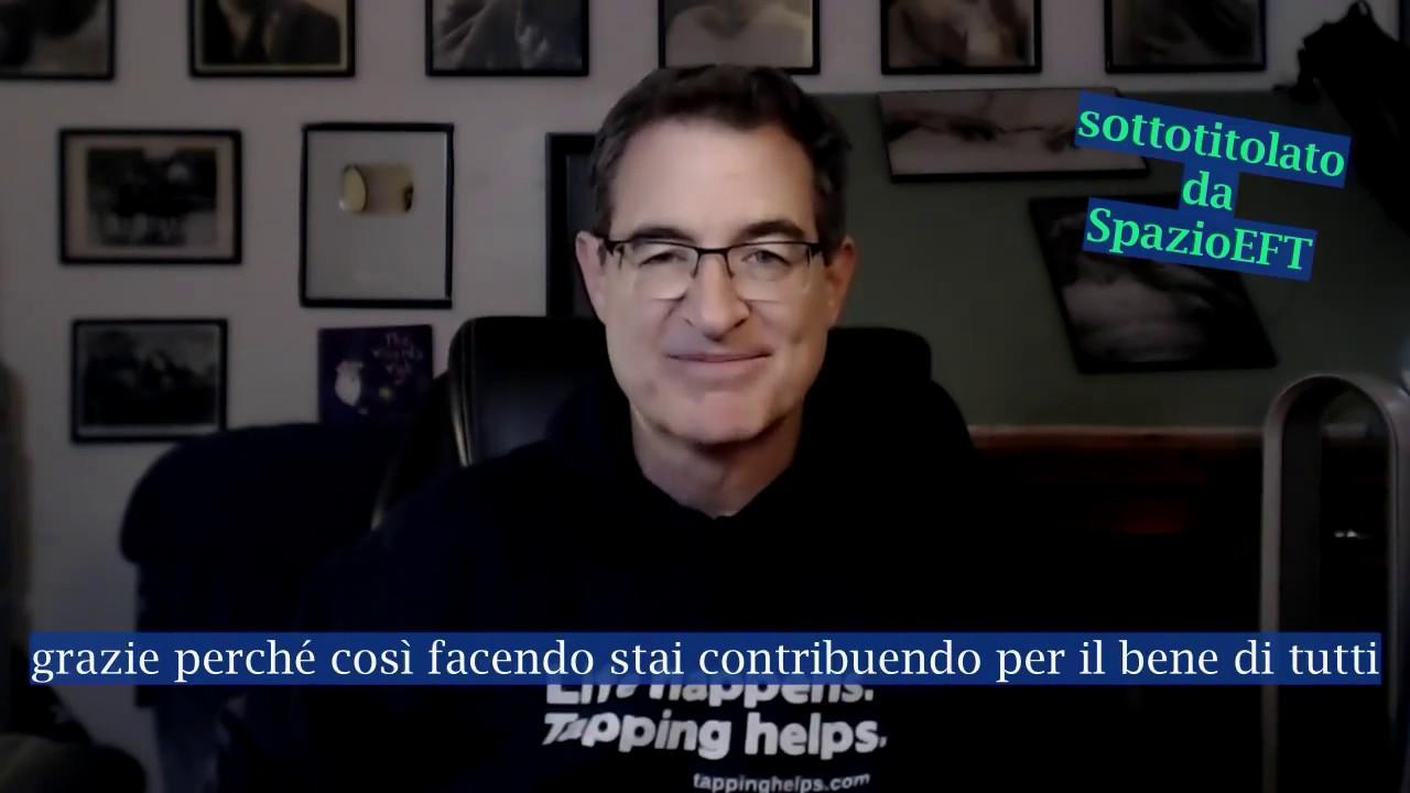 Coronavirus: gestire la paura - EFT con Brad Yates - sottotitoli in italiano