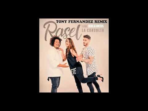 Rasel Ft Bebe & Xantos - La Consulta (Tony Fernandez Remix)