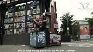 Paul van Dyk and Aly & Fila Feat. Sue McLaren - Guardian ★★★【MUSIC VIDEO TranceOnJeroen edit】★★★