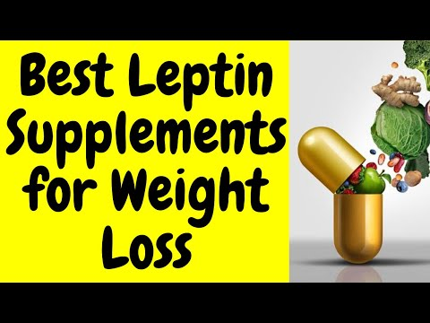 Best Leptin Supplements For Weight Loss