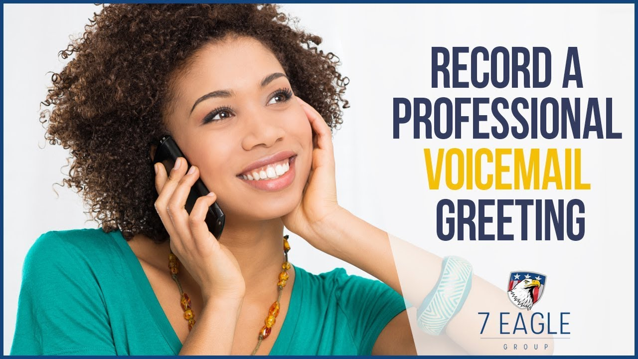 Record A Professional Voicemail Greeting 7 Eagle Group Youtube