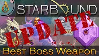 Update The best Boss Weapon in Starbound