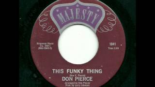 Download Don Pierce - This Funky Thing (Majesty) MP3 song and Music Video