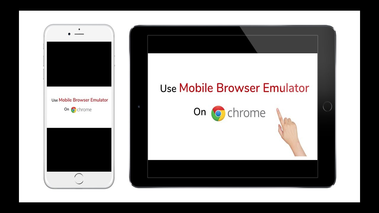 How to Use Mobile Browser Emulator on Chrome?