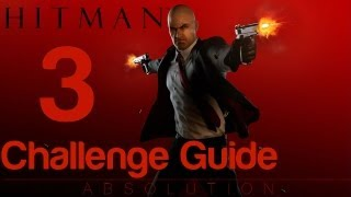 Hitman: Absolution - Challenge Guide Mission 1c - A Personal Contract Well Played | WikiGameGuides