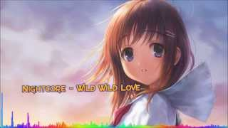 Nightcore - Wild Wild Love (Pitbull feat. G.R.L.)