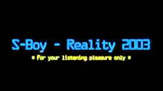 S-Boy - Reality 2003
